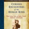 Curious Encounters of the Human Kind – Himalaya