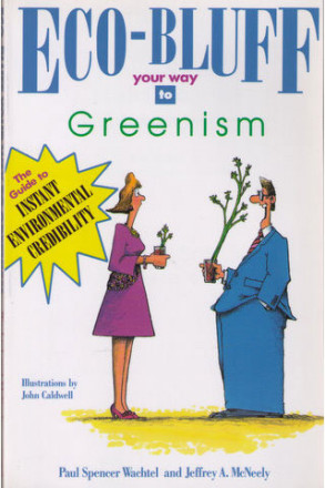 Eco Bluff Your Way to Greenism